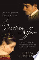 A Venetian Affair  A true story of impossible love in the eighteenth century  Text Only