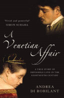 A Venetian Affair: A true story of impossible love in the eighteenth century (Text Only) Pdf/ePub eBook