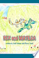Rex and Matilda