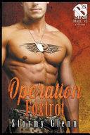 Operation Foxtrot [geek Squad 2] (Siren Publishing Thestormyglenn Manlove Collection)