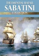 The Essential Rafael Sabatini Collection [Pdf/ePub] eBook