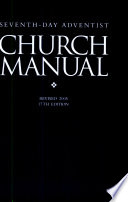 Seventh-day Adventist Church Manual.