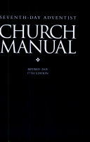 Pdf Seventh-day Adventist Church Manual. Telecharger