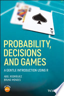 Probability  Decisions and Games