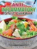 The Essential Anti Inflammatory Diet Cookbook Book PDF