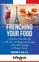 Frenching Your Food
