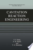 Cavitation Reaction Engineering