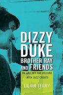 Dizzy, Duke, Brother Ray, and Friends [Pdf/ePub] eBook