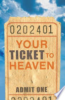 Your Ticket to Heaven (Pack of 25)