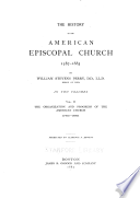 The History of the American Episcopal Church  1587 1883