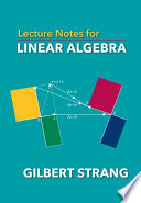 Lecture Notes for Linear Algebra