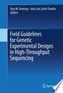 Field Guidelines for Genetic Experimental Designs in High-Throughput Sequencing