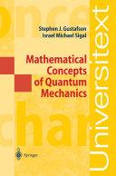 Mathematical Concepts of Quantum Mechanics [Pdf/ePub] eBook