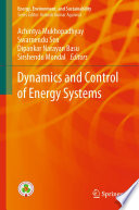 Dynamics and Control of Energy Systems Book