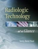 Radiologic Technology at a Glance