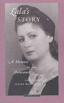 Lala's Story: A Memoir of the Holocaust