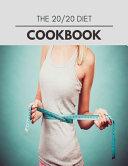 The 20 20 Diet Cookbook Book