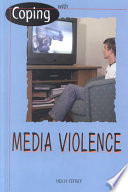 Coping with Media Violence