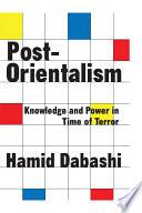 Post Orientalism