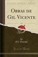 Obras de Gil Vicente, Vol. 2 (Classic Reprint)