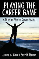 Playing the Career Game
