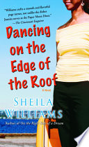 Dancing on the Edge of the Roof  A Novel  the basis for the film Juanita