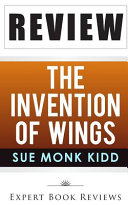 Book Review of the The Invention of Wings