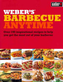 Weber s Barbecue Anytime Book PDF
