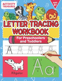 Letter Tracing Workbook for Preschoolers and Toddlers