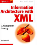 Information Architecture with XML