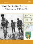 Mobile Strike Forces in Vietnam 1966?70