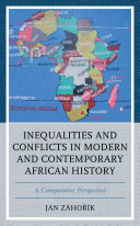 Inequalities and Conflicts in Modern and Contemporary African History