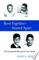 Born Together—Reared Apart
