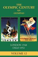 XIV Olympiad: London 1948, Oslo 1952