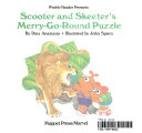 Weekly Reader Presents Scooter and Skeeter s Merry go round Puzzle