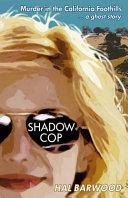 Shadowcop