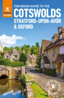 The Rough Guide to the Cotswolds  Stratford upon Avon and Oxford  Travel Guide eBook