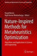 Nature Inspired Methods for Metaheuristics Optimization
