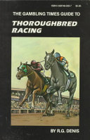 The Gambling Times Guide to Thoroughbred Racing