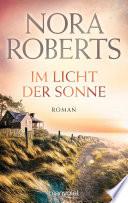 Im Licht der Sonne  : Roman