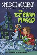 The Rat Brain Fiasco #1