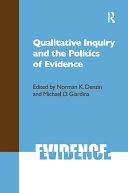 Qualitative Inquiry and the Politics of Evidence Pdf/ePub eBook