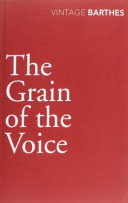 The Grain of the Voice Interviews  1962 1980