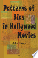 Patterns of Bias in Hollywood Movies Book