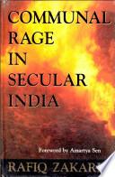 Communal Rage in Secular India