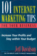 101 Internet Marketing Tips For Your Business