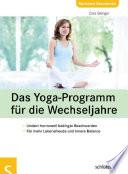 Das Yoga-Programm für die Wechseljahre