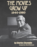 The Movies Grow Up, 1940-1980
