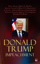 Pdf Donald Trump Impeached - The Timeline, Legal Grounds & Key Documents