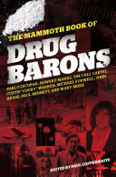 The Mammoth Book of Drug Barons